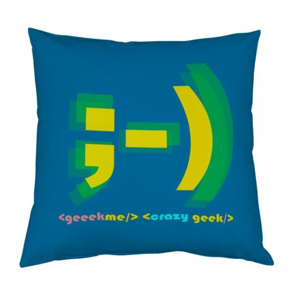Coussin Geek me Crazy Geek